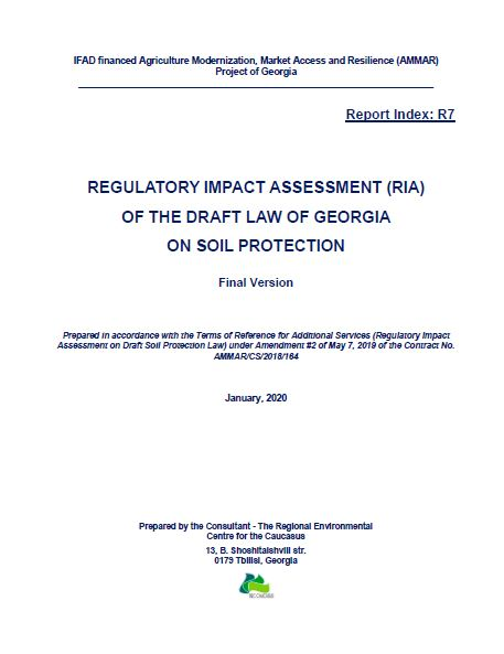 REGULATORY IMPACT ASSESSMENT (RIA) OF THE DRAFT LAW OF GEORGIA ON SOIL PROTECTION