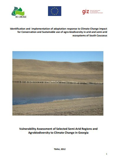 Identification and implementation of adaptation response to Climate Change impact for Conservation and Sustainable use of agro‐biodiversity in arid and semi‐arid ecosystems of South Caucasus