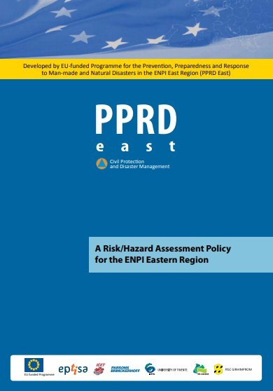 A Risk / Hazard Assessment Policy for the ENPI Eastern Region