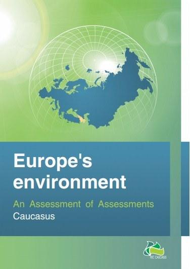 Assessment of Assessments Report: Caucasus