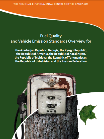 Fuel Quality and Vehicle Emission Standards Overview