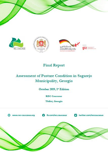 Assessment of Pasture Condition in Sagarejo Municipality, Georgia